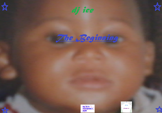 dj ice -The Beginnig