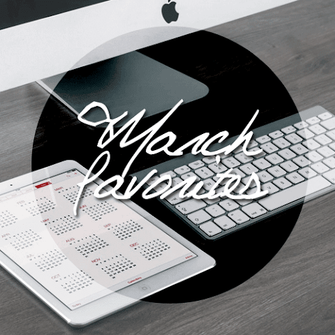 March Favorites | 2015