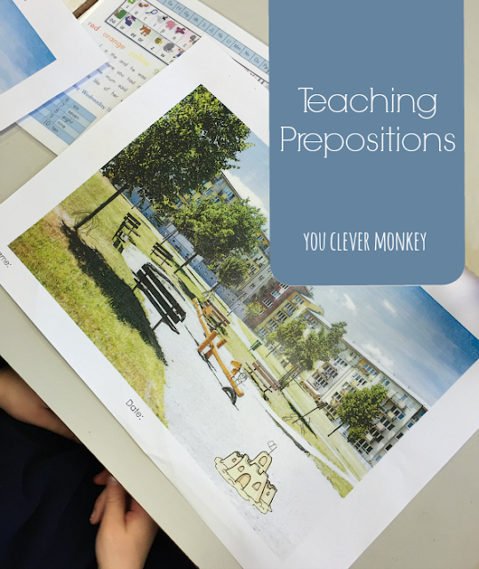 Teaching Prepositions in Class - ideas and printable resources for teaching prepositions to young children | you clever monkey