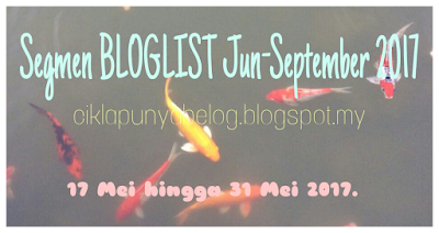 Segmen BLOGLIST Jun-September 2017, segmen blogger,