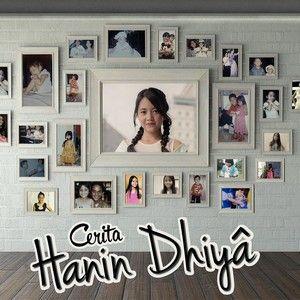 Download Lagu Hanin Dhiya - Cerita Hanin Dhiya