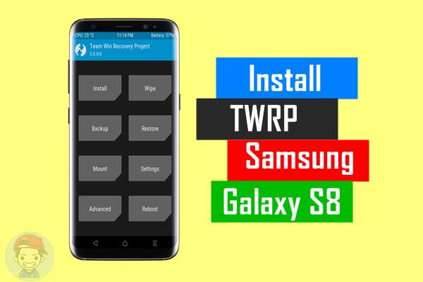Cara Install TWRP Samsung Galaxy S8 dan S8 Plus