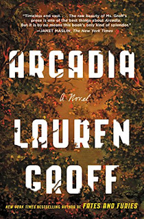 "Ghillian's Reviews - 02 - ""Arcadia by Lauren Groff"""