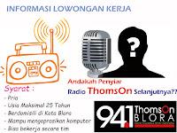 Lowongan Kerja Radio ThomsOn Blora