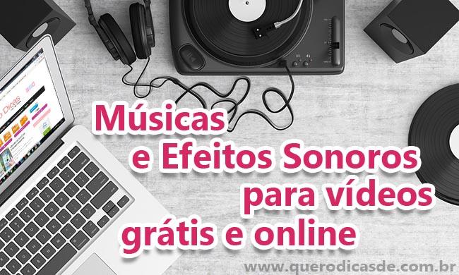 Sites de Músicas e Efeitos Sonoros para vídeos grátis e online