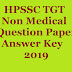 HPSSSB HPSSC TGT Medical, Non Medical, Question Paper, Answer Key, 2019
