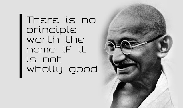 no principle Mahatma Gandhi ji famous quotes