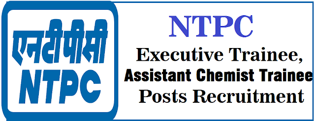NTPC Executive, Assistant Chemist Trainee Posts 2016 Recruitment