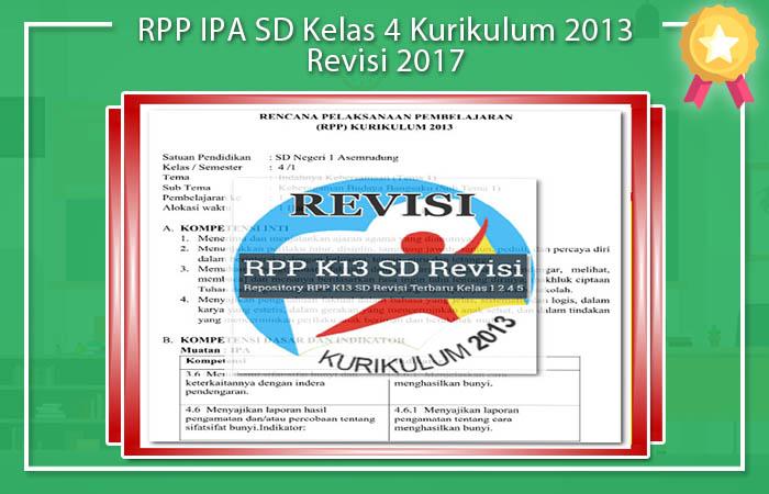RPP IPA SD Kelas 4 Kurikulum 2013 Revisi 2017