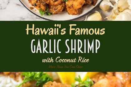 Hawaii's Famous Garlic Shrimp w/ Coconut Rice