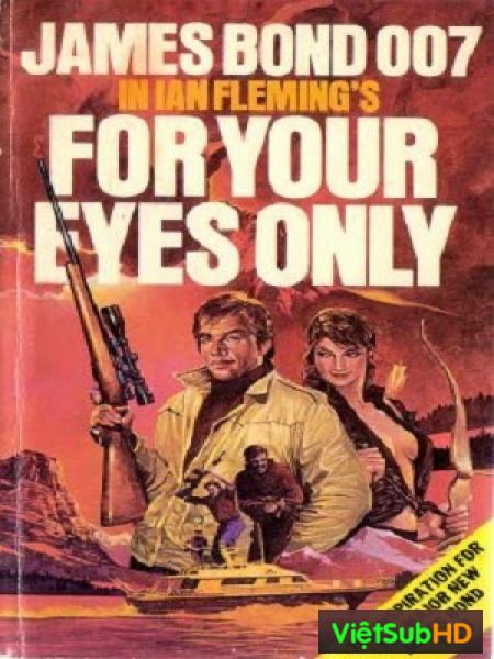 Điệp Viên 007: Riêng Cho Đôi Mắt Em