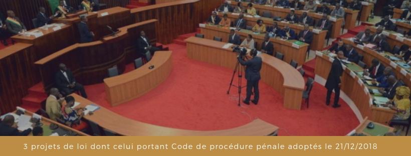 3 projets de loi dont celui portant Code de procédure pénale adoptés en séance plénière le 21/12/2018