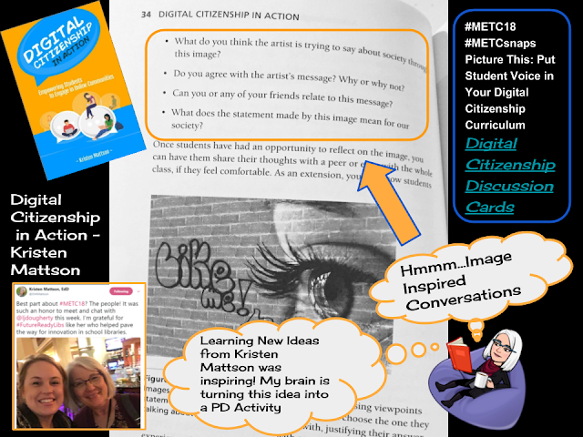 #METCsnaps from Kristen Mattson's Picture This: Put Student Voice in Your Digital Citizenship Curriculum