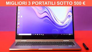 Migliori 3 portatili economici sotto i 500€