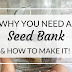 Why We Need a Seed Bank