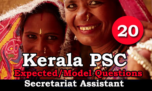 Kerala PSC Secretariat Assistant Expected Questions - 20