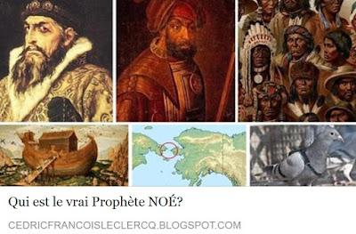 http://cedricfrancoisleclercq.blogspot.fr/2016/09/qui-est-le-vrai-prophete-noe.html