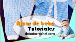 Patrones de Ajuar de Bebe de 0 a 3 meses a Crochet / Tutoriales