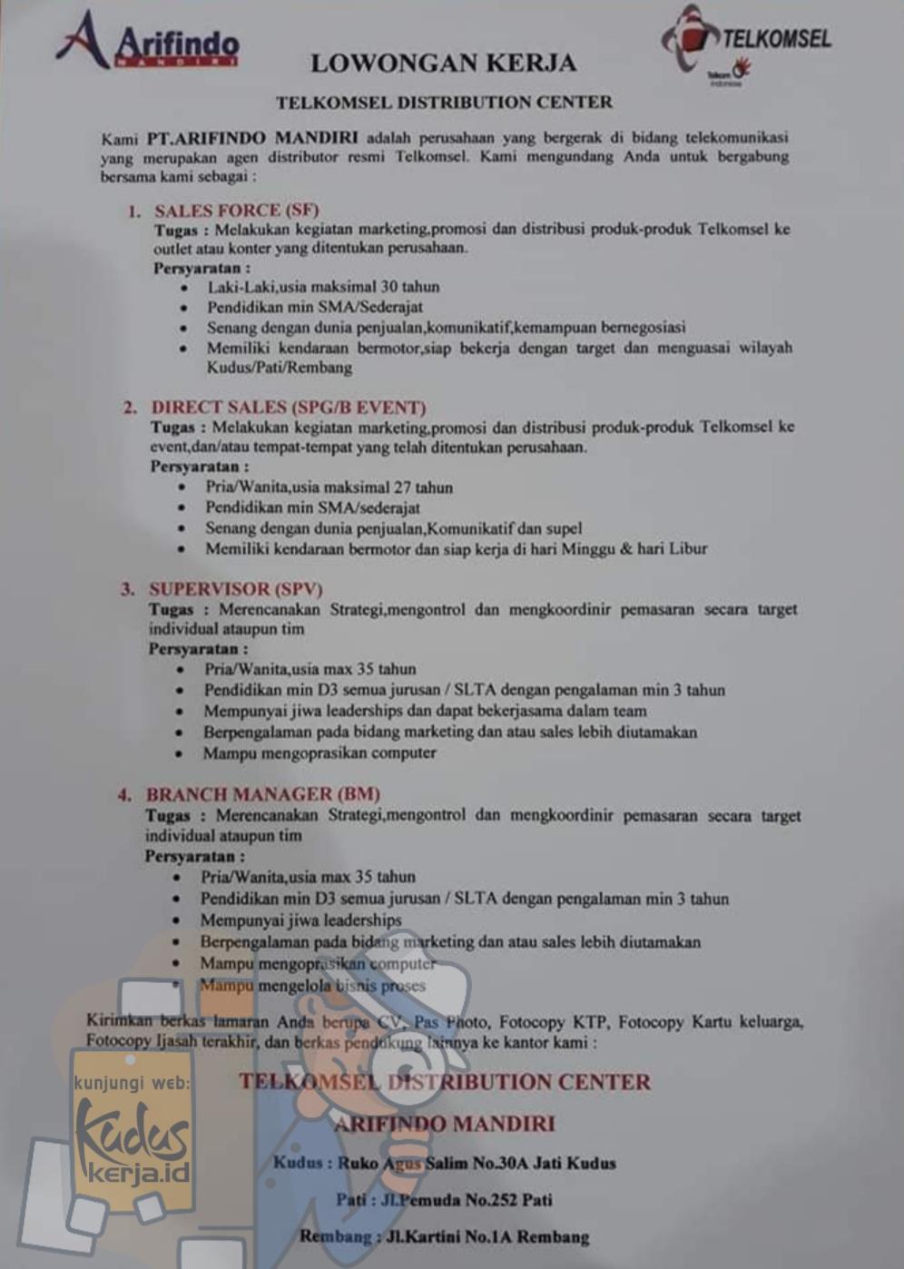 Kudus Kerja PT. Arifindo Mandiri merupakan perusahaan agen distributor resmi Telkomsel sedang membuka lowongan kerja untuk banyak posisi dari pendidikan terakhir SMA sampai D3. Lihat pada gambar dibawah ini informasi lengkapnya.
