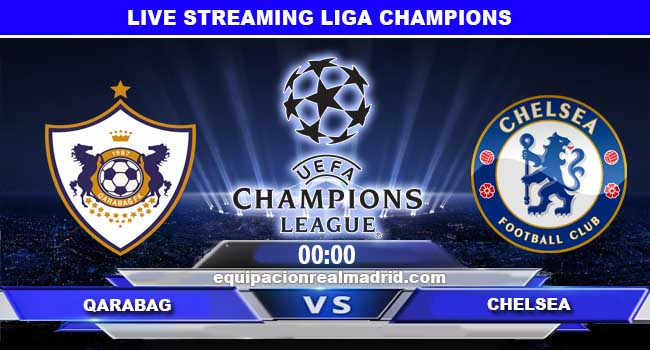 live streaming qarabag vs chelsea 23 november 2017