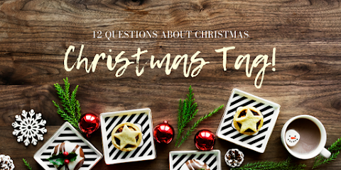 12 Questions about Christmas - Christmas Tag!