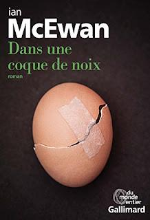 https://lachroniquedespassions.blogspot.fr/2017/03/dans-une-coque-de-noix-de-ian-mcewan.html