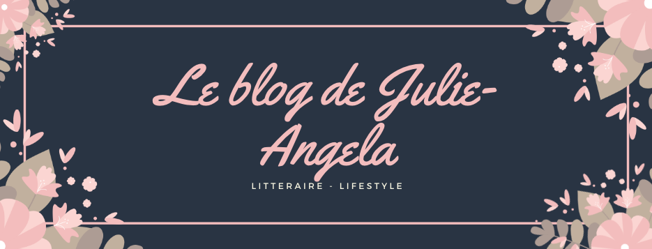 Le blog de Julie-Angela
