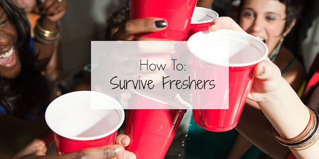 How to: survive freshers