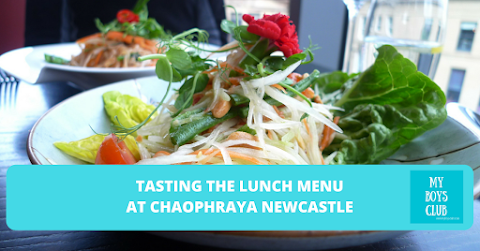 Tasting the Lunch Menu at Chaophraya Newcastle (REVIEW)