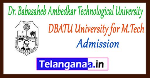DBATU Dr. Babasaheb Ambedkar Technological University M.Tech 2017 Admission Notification Application Form