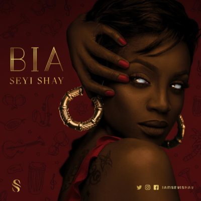 Seyi Shay – BIA [New Song] mp3made.com.ng