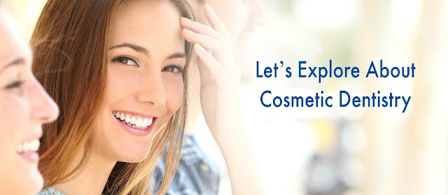 Let's Explore About Cosmetic Dentistry