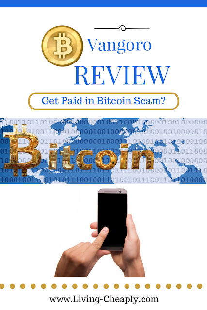 Vangoro Review - Get Paid in Bitcoin Scam