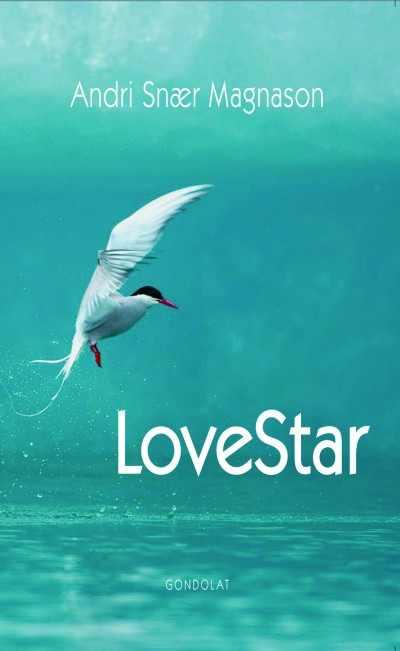 Andri Snær Magnason - LoveStar