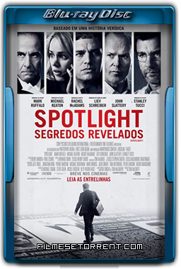 Spotlight Segredos Revelados Torrent 2016 720p e 1080p BluRay Dual Áudio