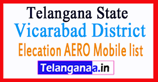 Vicarabad District Elecation AERO Mobile list in Telangana State
