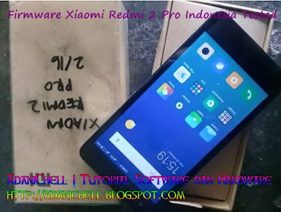 Firmware Xiaomi Redmi 2 Pro Indonesia Tested