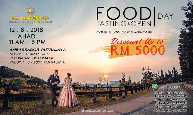 FOOD TASTING DAY & OPEN DAY HANANA GROUP SDN BHD
