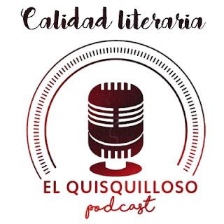 Podcast #7 - La calidad literaria