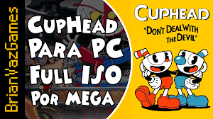 Cuphead Para PC Por MEGA
