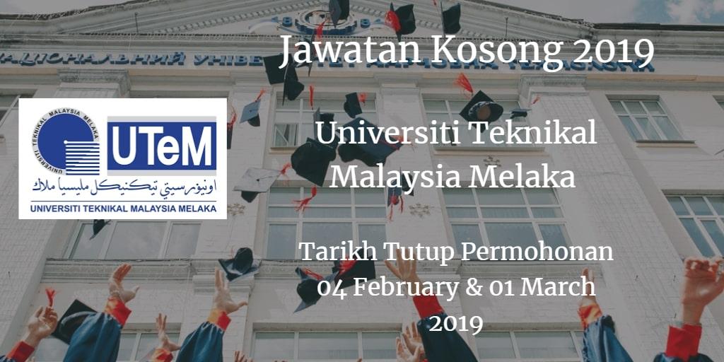 Jawatan Kosong UTeM 04 February & 01 Mac 2019