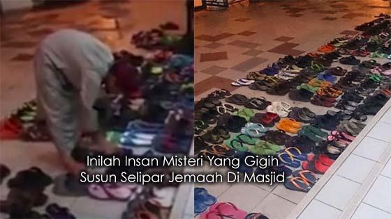 Rajin Susun Selipar Jemaah Di Masjid, Aksi Insan Misteri Itu Berjaya Dirakam