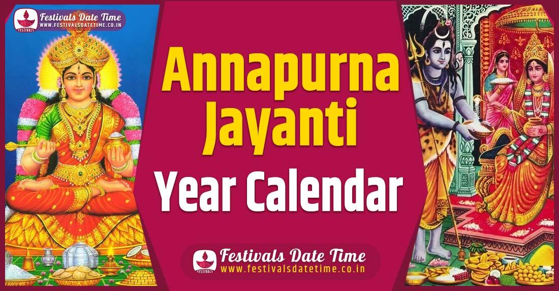 Annapurna Jayanti Year Calendar, Annapurna Jayanti Festival Schedule