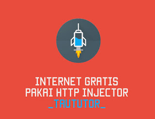 Tips Internet Gratis dengan HTTP Injector All Operator