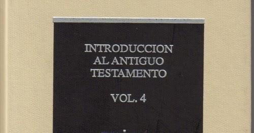 Introducción Al AT Vol. IV