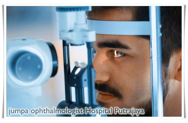 Master periksa mata di Hospital Putrajaya