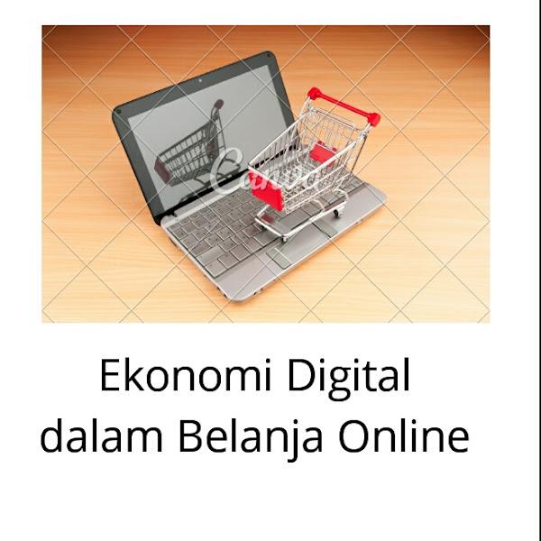 Ekonomi Digital dalam Belanja Online