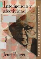 INTELIGENCIA Y  AFECTIVIDAD - Jean Piaget