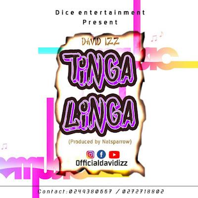 Ghana music download David Izz Tinga linga