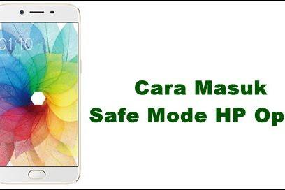 Cara Masuk Safe Mode Hp Oppo Android Semua Versi